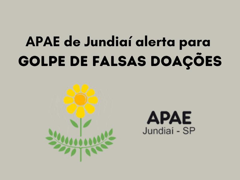 APAE de Jundiaí alerta sobre golpe de doações falsas